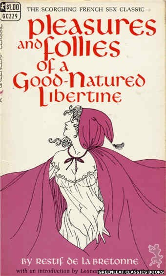 Greenleaf Classics GC229 - Pleasures and Follies of a Good-Natured Libertine by Restif de La Bretonne, cover art by Unknown (1967)