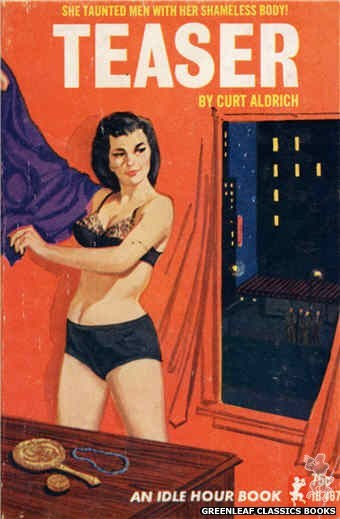 Idle Hour IH467 - Teaser by Curt Aldrich, cover art by Unknown (1965)
