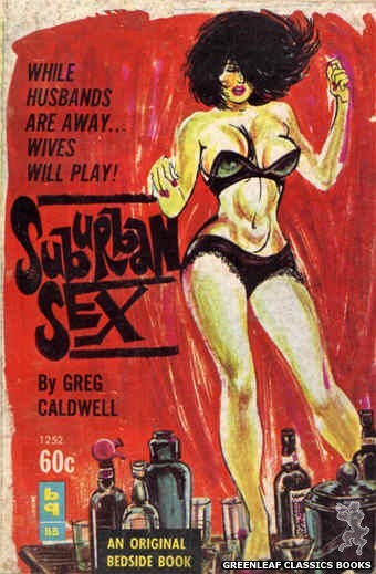 Bedside Books BB 1252 - Suburban Sex by Greg Caldwell, cover art by Unknown (1963)