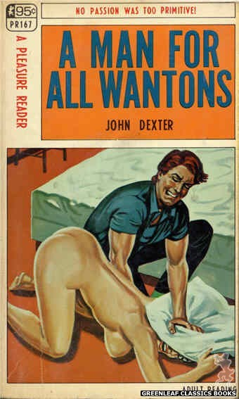 Pleasure Reader PR167 - A Man For All Wantons by John Dexter, cover art by Tomas Cannizarro (1968)