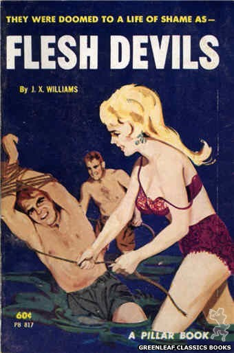Pillar Books PB817 - Flesh Devils by J.X. Williams, cover art by Unknown (1964)