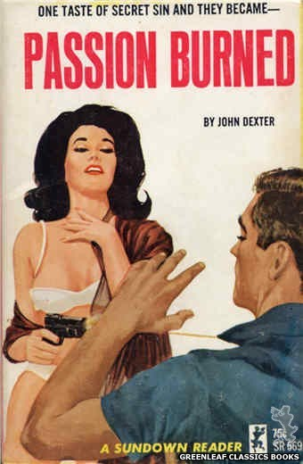 Sundown Reader SR569 - Passion Burned by John Dexter, cover art by Unknown (1965)