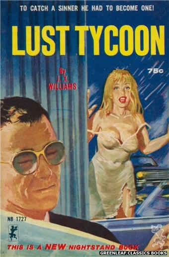 Nightstand Books NB1727 - Lust Tycoon by J.X. Williams, cover art by Unknown (1965)