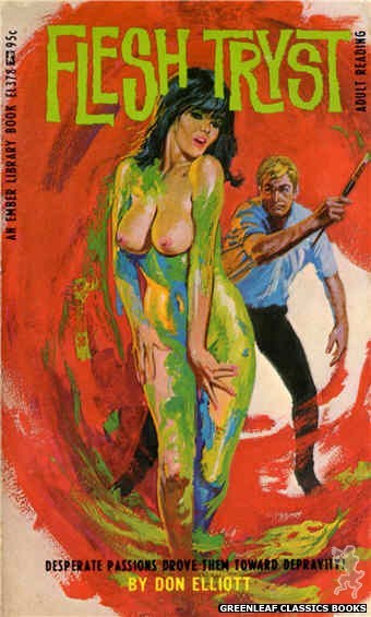 Ember Library EL 378 - Flesh Tryst by Don Elliott, cover art by Robert Bonfils (1967)