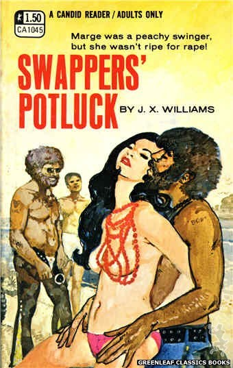 Candid Reader CA1045 - Swappers' Potluck by J.X. Williams, cover art by Unknown (1970)