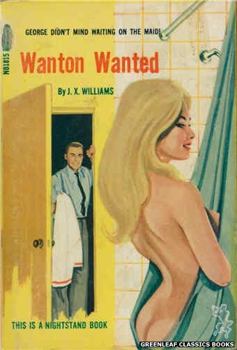 Nightstand Books NB1815 - Wanton Wanted by J.X. Williams, cover art by Unknown (1966)