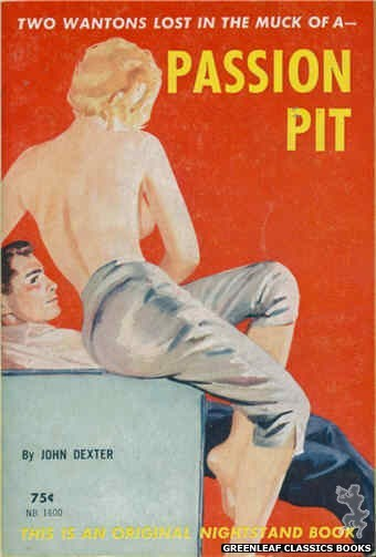 Nightstand Books NB1600 - Passion Pit by John Dexter, cover art by Harold W. McCauley (1962)