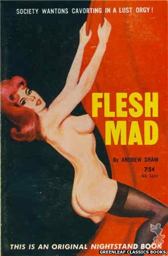 Nightstand Books NB1641 - Flesh Mad by Andrew Shaw, cover art by Unknown (1963)