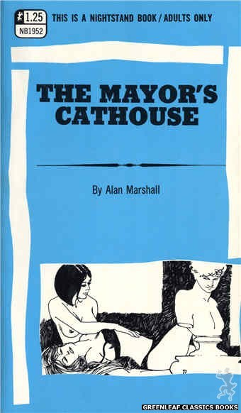 Nightstand Books NB1952 - The Mayor's Cathouse by Alan Marshall, cover art by Harry Bremner (1969)