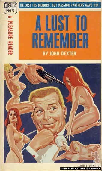 Pleasure Reader PR177 - A Lust To Remember by John Dexter, cover art by Tomas Cannizarro (1968)
