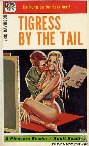 Pleasure Reader PR174 - Tigress By The Tail by Eric Davidson, cover art by Tomas Cannizarro (1968)