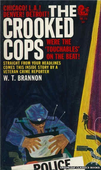 Regency Books RB115 - The Crooked Cops by W.T. Brannon, cover art by Ron Bradford (1962)