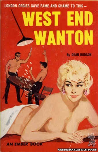 Ember Books EB935 - West End Wanton by Dean Hudson, cover art by Unknown (1964)