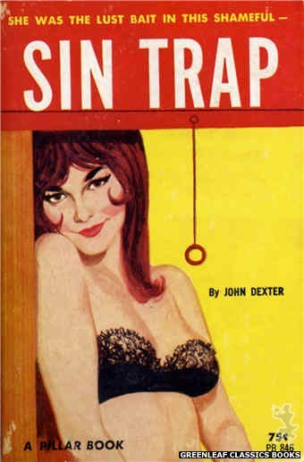 Pillar Books PB846 - Sin Trap by John Dexter, cover art by Unknown (1964)