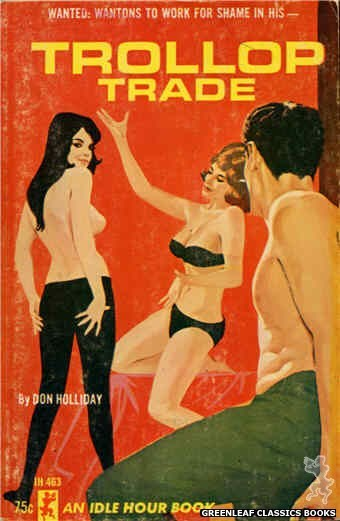 Idle Hour IH463 - Trollop Trade by Don Holliday, cover art by Darrel Millsap (1965)
