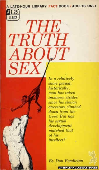 Late-Hour Library LL802 - The Truth About Sex by Don Pendleton, cover art by Unknown (1969)