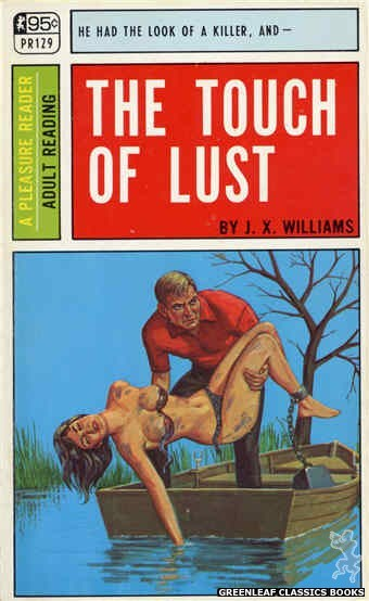 Pleasure Reader PR129 - The Touch Of Lust by J.X. Williams, cover art by Ed Smith (1967)