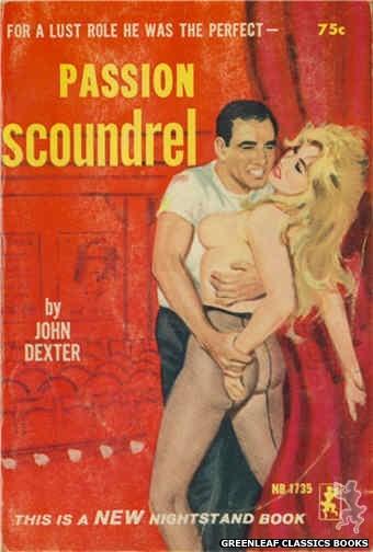 Nightstand Books NB1735 - Passion Scoundrel by John Dexter, cover art by Robert Bonfils (1965)