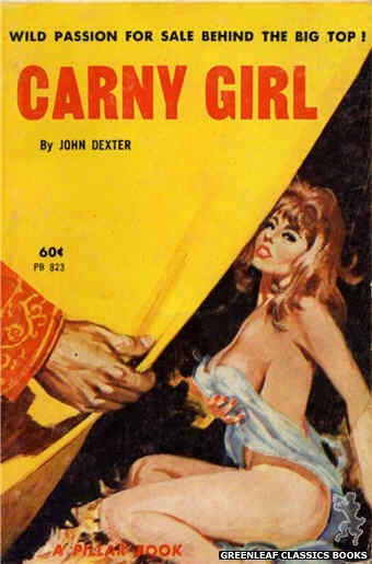 Pillar Books PB823 - Carny Girl by John Dexter, cover art by Unknown (1964)