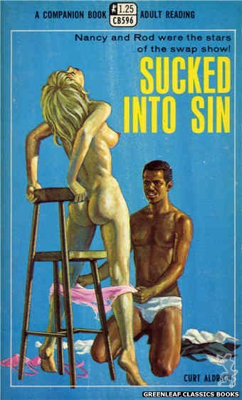 Companion Books CB596 - Sucked Into Sin by Curt Aldrich, cover art by Ed Smith (1968)