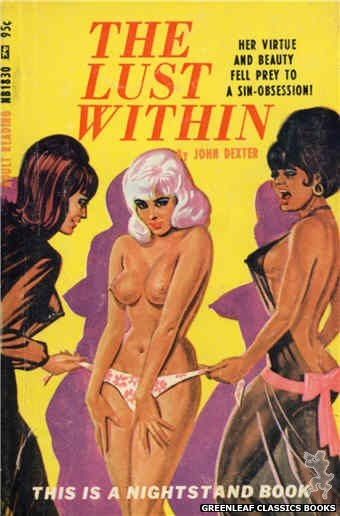 Nightstand Books NB1830 - The Lust Within by John Dexter, cover art by Tomas Cannizarro (1967)