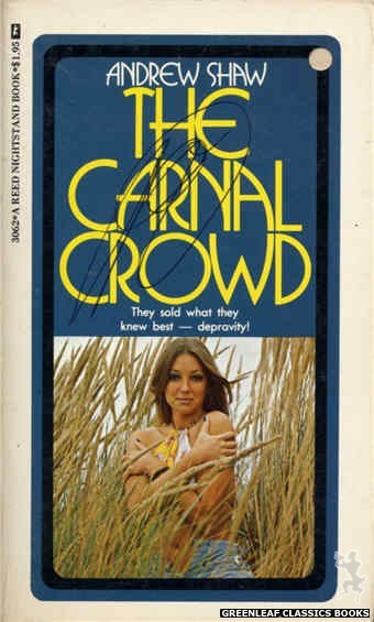 Reed Nightstand 3062 - The Carnal Crowd by Andrew Shaw, cover art by Photo Cover (1973)