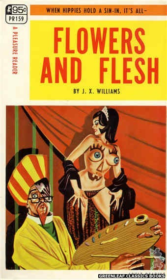 Pleasure Reader PR159 - Flowers And Flesh by J.X. Williams, cover art by Tomas Cannizarro (1968)