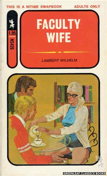 Nitime Swapbooks NS426 - Faculty Wife by Lambert Wilhelm, cover art by Unknown (1971)