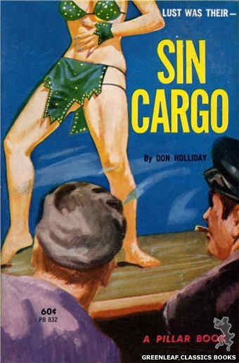 Pillar Books PB832 - Sin Cargo by Don Holliday, cover art by Unknown (1964)