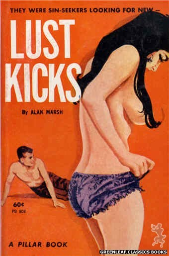 Pillar Books PB808 - Lust Kicks by Alan Marsh, cover art by Unknown (1963)