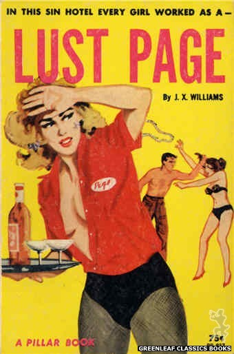 Pillar Books PB837 - Lust Page by J.X. Williams, cover art by Unknown (1964)