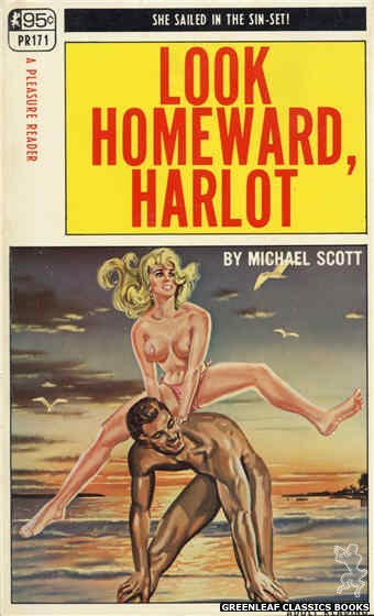 Pleasure Reader PR171 - Look Homeward, Harlot by Michael Scott, cover art by Tomas Cannizarro (1968)