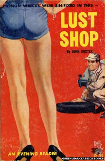 Evening Reader ER731 - Lust Shop by John Dexter, cover art by Unknown (1964)