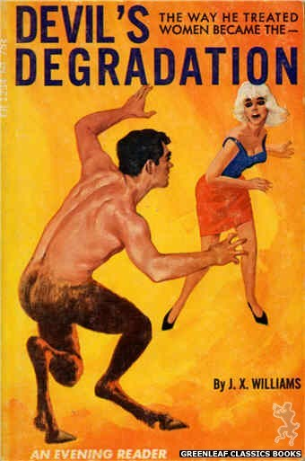 Evening Reader ER1234 - Devil's Degradation by J.X. Williams, cover art by Unknown (1966)