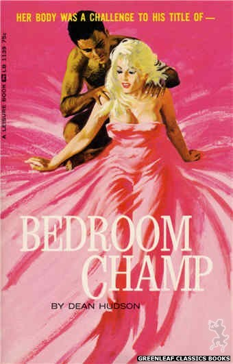 Leisure Books LB1139 - Bedroom Champ by Dean Hudson, cover art by Robert Bonfils (1966)