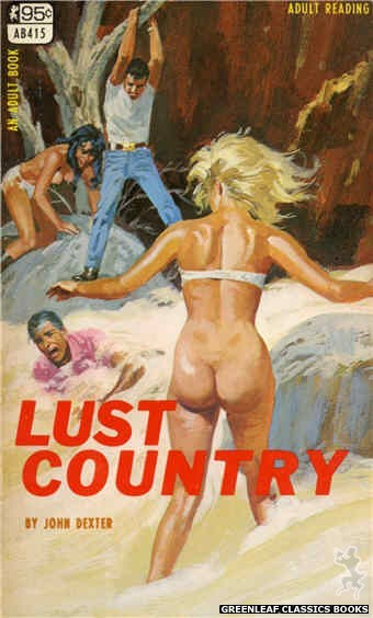 Adult Books AB415 - Lust Country by John Dexter, cover art by Robert Bonfils (1968)