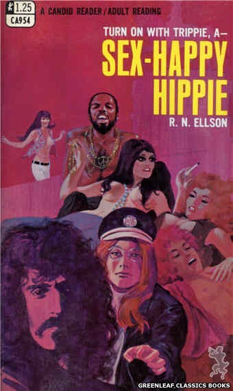 Candid Reader CA954 - Sex-Happy Hippie by R.N. Ellson, cover art by Darrel Millsap (1968)