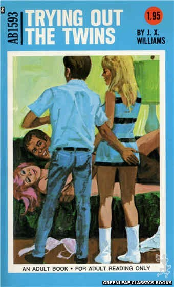 Adult Books AB1593 - Trying Out The Twins by J.X. Williams, cover art by Unknown (1971)