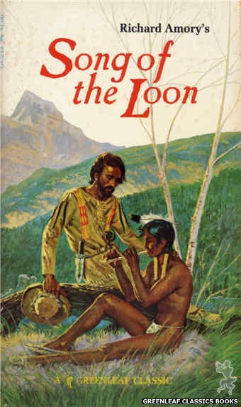 Greenleaf Classics GC213 - Song of the Loon by Richard Amory, cover art by Robert Bonfils (1966)