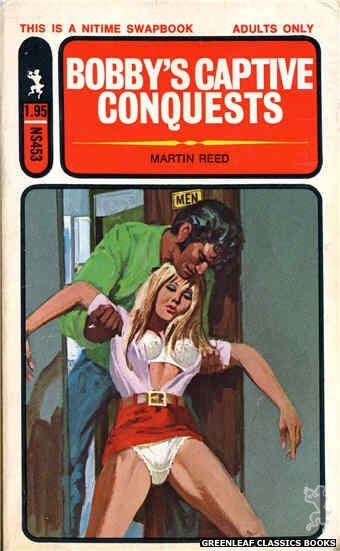 Nitime Swapbooks NS453 - Bobby's Captive Conquests by Martin Reed, cover art by Unknown (1971)