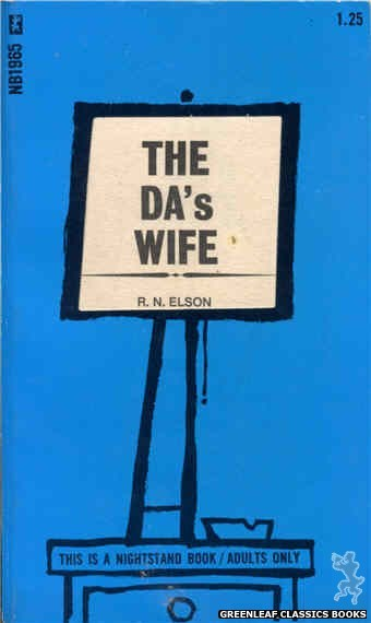 Nightstand Books NB1965 - The DA's Wife by R.N. Elson, cover art by Cut Out Cover (1970)