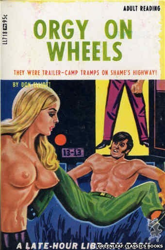 Late-Hour Library LL718 - Orgy On Wheels by Don Elliott, cover art by Tomas Cannizarro (1967)