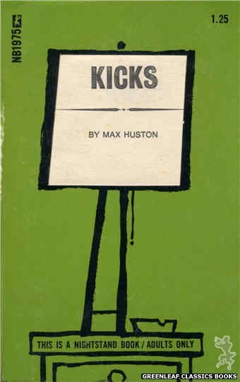 Nightstand Books NB1975 - Kicks by Max Huston, cover art by Cut Out Cover (1970)