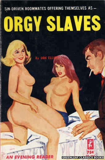 Evening Reader ER771 - Orgy Slaves by Don Elliott, cover art by Unknown (1965)