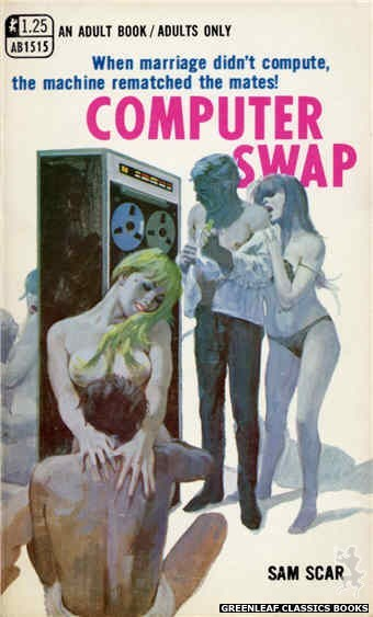 Adult Books AB1515 - Computer Swap by Sam Scar, cover art by Robert Bonfils (1970)