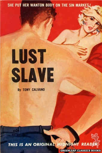 Midnight Reader 1961 MR457 - Lust Slave by Tony Calvano, cover art by Unknown (1962)