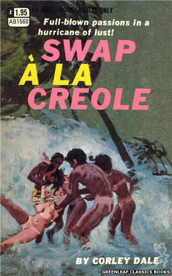 Adult Books AB1560 - Swap A La Creole by Corley Dale, cover art by Robert Bonfils (1971)