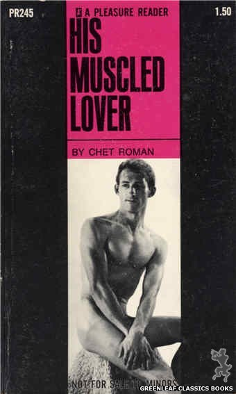 Pleasure Reader PR245 - His Muscled Lover by Chet Roman, cover art by Photo Cover (1970)