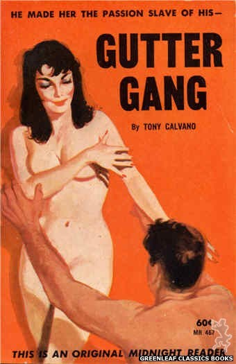 Midnight Reader 1961 MR467 - Gutter Gang by Tony Calvano, cover art by Unknown (1962)