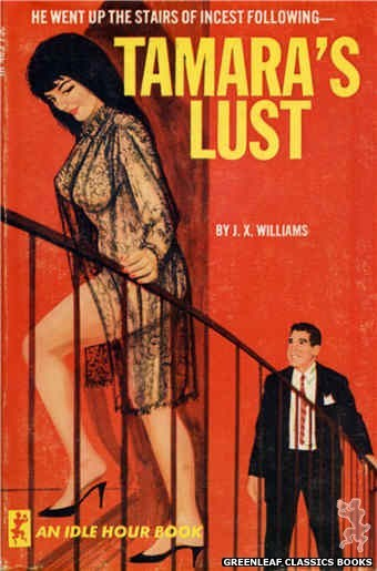 Idle Hour IH485 - Tamara's Lust by J.X. Williams, cover art by Unknown (1966)